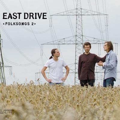 CD-Cover / East Drives Album Folksongs 2, VÖ 2013 bei Neuklang